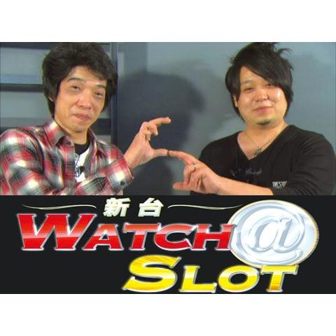 新台WATCH@SLOT