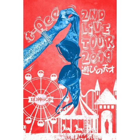 t-Ace 2nd LIVE TOUR2019「遊びの天才」