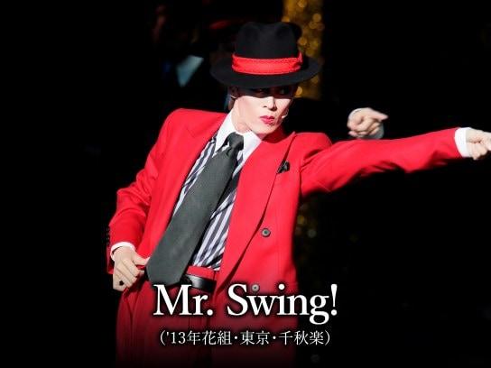 Mr. Swing!('13年花組・東京・千秋楽)